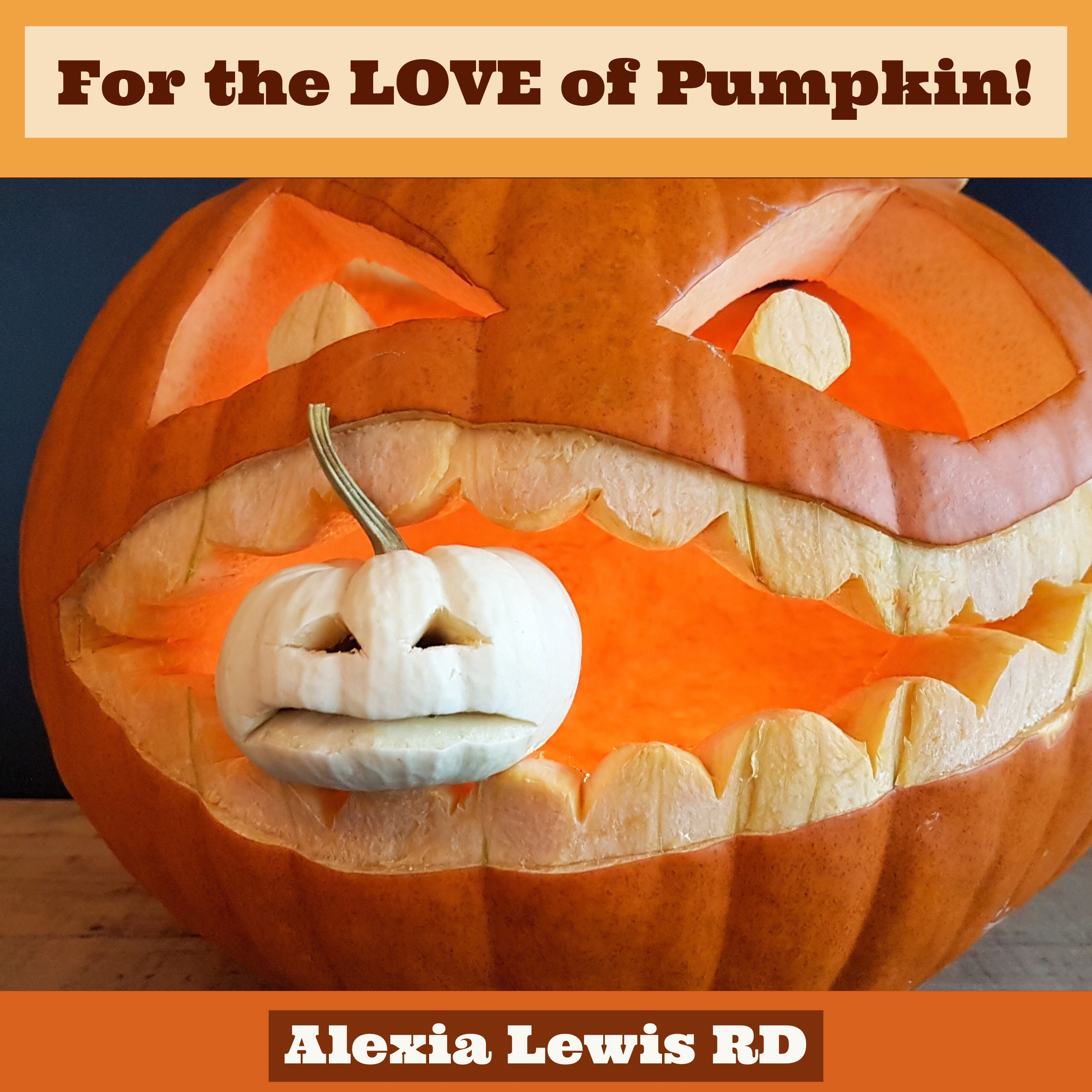 For the Love of Pumpkin!